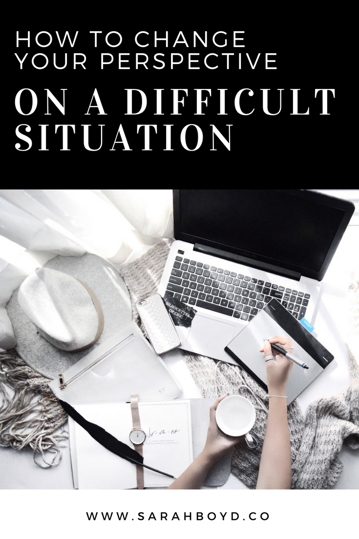 how-to-change-your-perspective-on-a-difficult-situation
